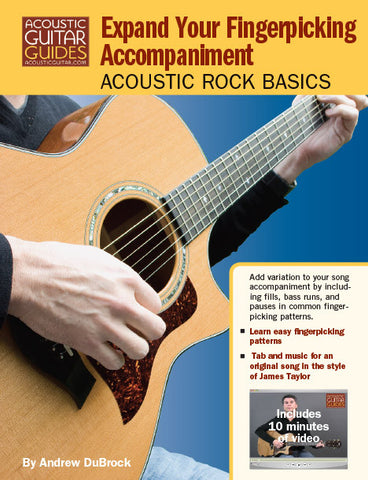 Acoustic Rock Basics: Expand Your Fingerpicking Accompaniment