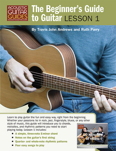 The Beginner\'s Guide to Guitar: Lesson 1 – Acoustic Guitar