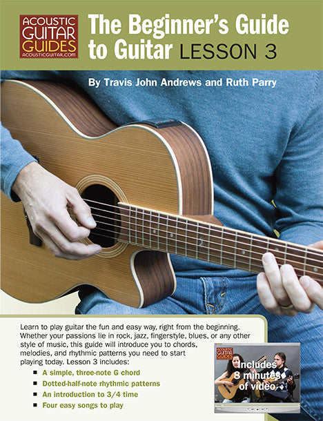 The Beginner\'s Guide to Guitar: Lesson 3 – Acoustic Guitar