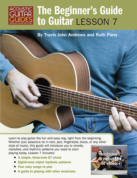 The Beginner's Guide to Guitar: Lesson 7