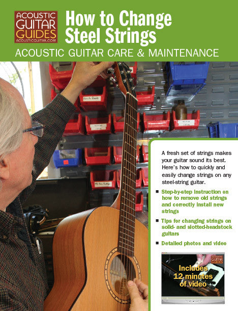 Acoustic Guitar Care & Maintenance: How to Change Steel Strings