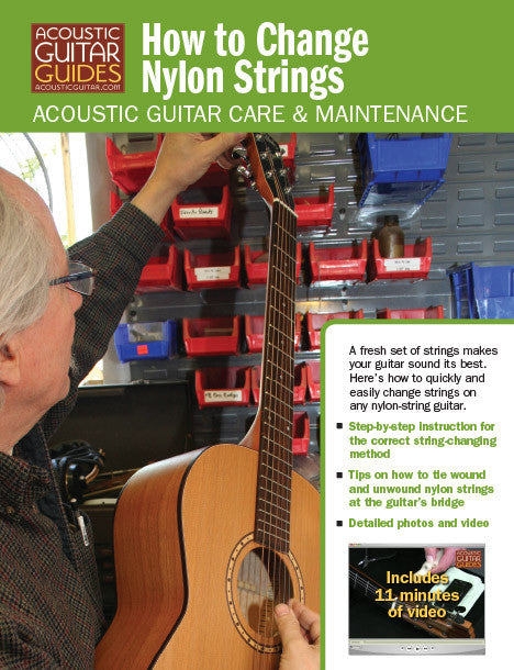 Acoustic Guitar Care & Maintenance: How to Change Nylon Strings