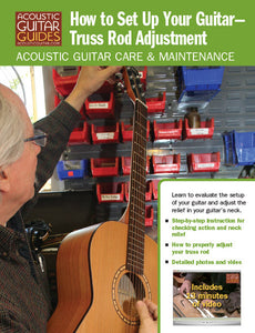 Acoustic Guitar Care & Maintenance: How to Set Up Your Guitar (Part 1): Truss Rod Adjustment