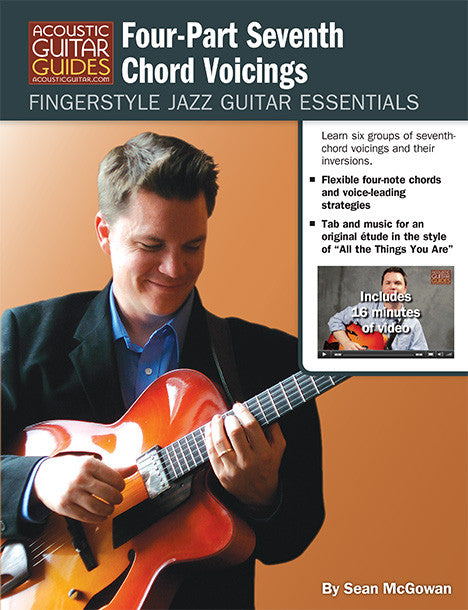 Fingerstyle Jazz Guitar Essentials: Four-Part Seventh Chord Voicings