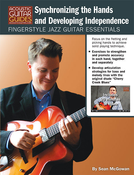 Fingerstyle Jazz Guitar Essentials: Synchronizing the Hands and Developing Independence