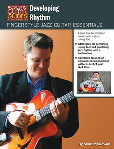 Fingerstyle Jazz Guitar Essentials: Developing Rhythm