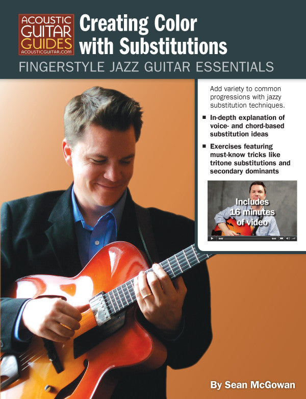Fingerstyle Jazz Guitar Essentials: Creating Color with Substitutions