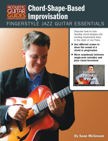 Fingerstyle Jazz Guitar Essentials: Chord-Shape-Based Improvisation