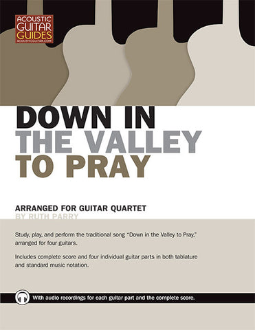 Guitar Quartet: Down in the Valley to Pray