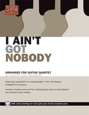 Guitar Quartet: Early Jazz and Swing Songs for Guitar - I Ain't Got Nobody
