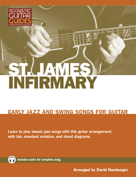 Early Jazz and Swing Songs for Guitar: St. James Infirmary