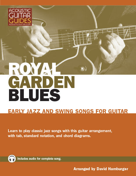 Early Jazz and Swing Songs for Guitar: Royal Garden Blues