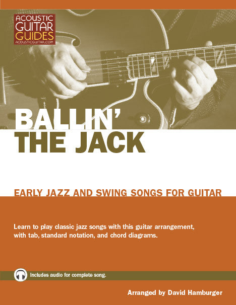 Early Jazz and Swing Songs for Guitar: Ballin' the Jack