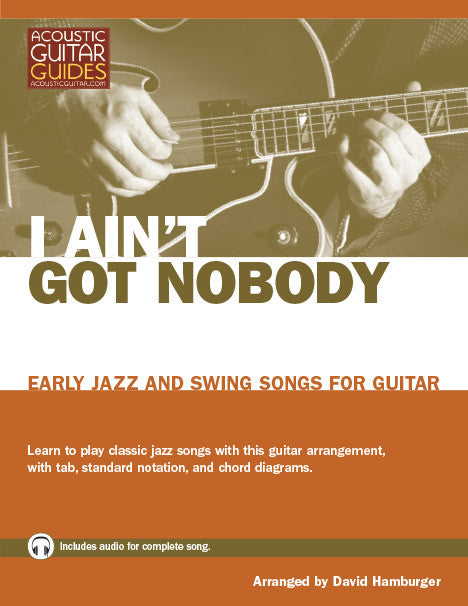 Early Jazz and Swing Songs for Guitar: I Ain't Got Nobody