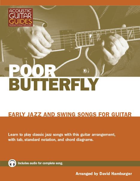 Early Jazz and Swing Songs for Guitar: Poor Butterfly