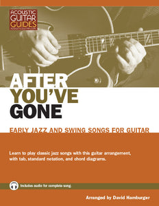 Early Jazz and Swing Songs for Guitar: After You've Gone