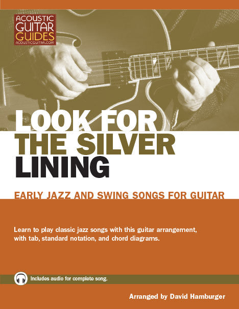 Early Jazz and Swing Songs for Guitar: Look for the Silver Lining