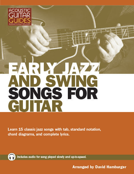 Early Jazz and Swing Songs for Guitar: Complete Edition