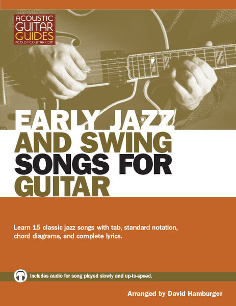 early jazz and swing songs for guitar complete edition acoustic guitar. Black Bedroom Furniture Sets. Home Design Ideas