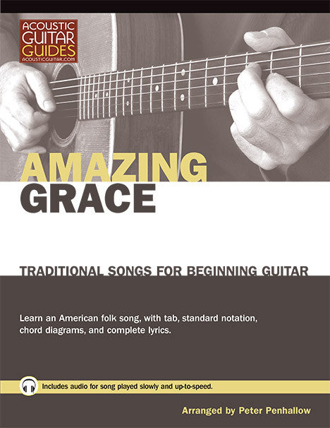 Traditional Songs for Beginning Guitar: Amazing Grace