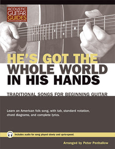 Traditional Songs for Beginning Guitar: He's Got the Whole World in His Hands