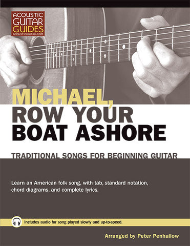 Traditional Songs for Beginning Guitar: Michael Row Your Boat Ashore