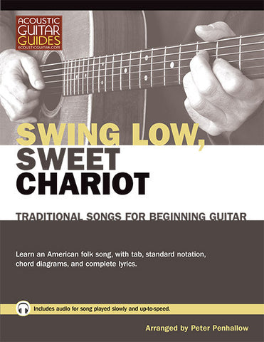 Traditional Songs for Beginning Guitar: Swing Low Sweet Chariot