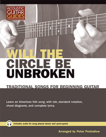 Traditional Songs for Beginning Guitar: Will the Circle be Unbroken