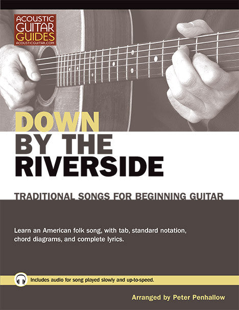 Traditional Songs for Beginning Guitar: Down on the Riverside