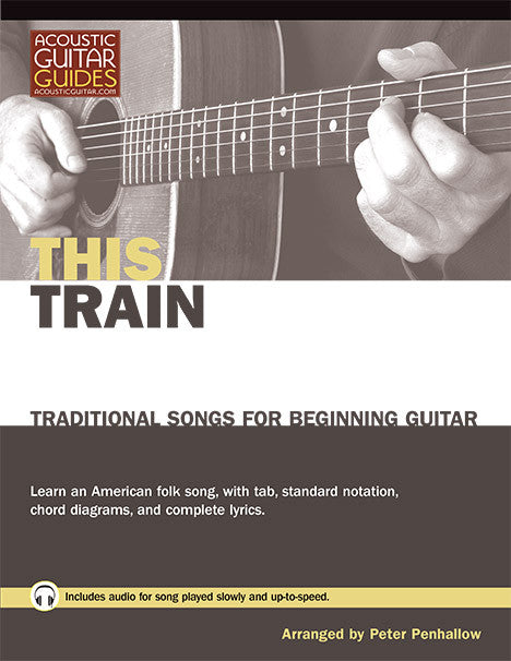 Traditional Songs for Beginning Guitar: This Train