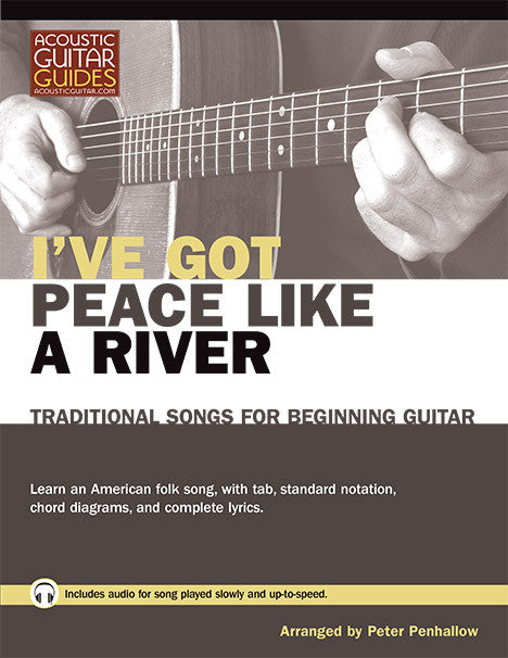 Traditional Songs for Beginning Guitar: I've Got Peace Like a River