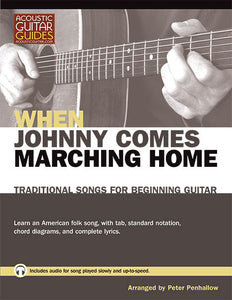 Traditional Songs for Beginning Guitar: When Johnny Comes Marching Home