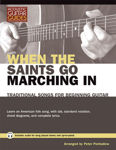 Traditional Songs for Beginning Guitar: When the Saints Go Marching In