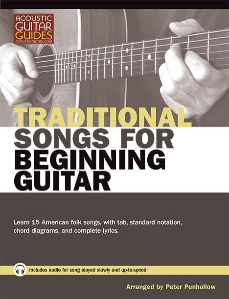 Traditional Songs for Beginning Guitar: Complete Edition