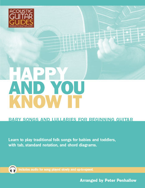 Baby Songs and Lullabies for Beginning Guitar: Happy and You Know It