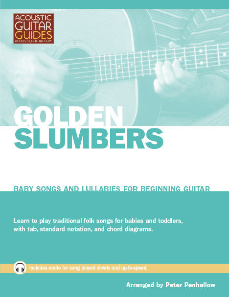 Baby Songs and Lullabies for Beginning Guitar: Golden Slumbers