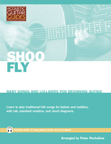 Baby Songs and Lullabies for Beginning Guitar: Shoo Fly