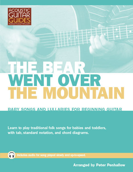 Baby Songs and Lullabies for Beginning Guitar: The Bear Went Over the Mountain