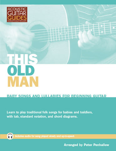 Baby Songs and Lullabies for Beginning Guitar: This Old Man