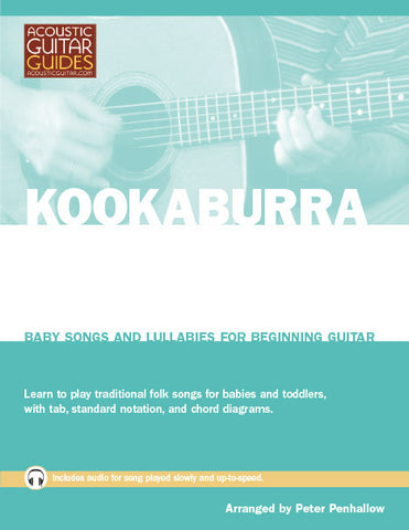 Baby Songs and Lullabies for Beginning Guitar: Kookaburra