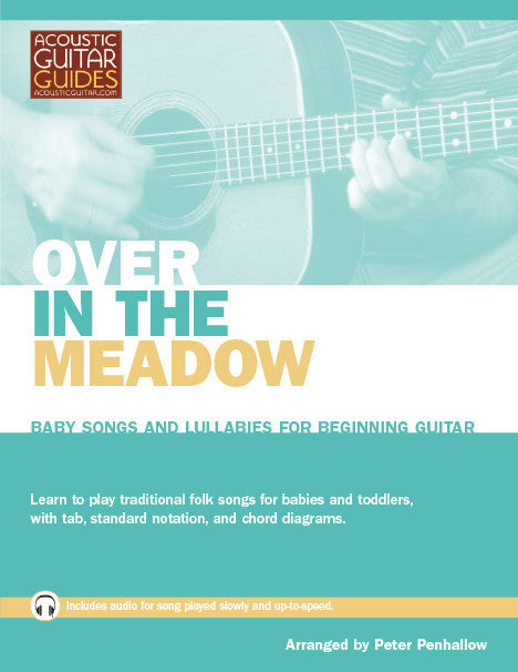 Baby Songs and Lullabies for Beginning Guitar: Over in the Meadow