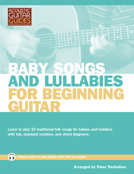 Baby Songs and Lullabies for Beginning Guitar: Complete Edition