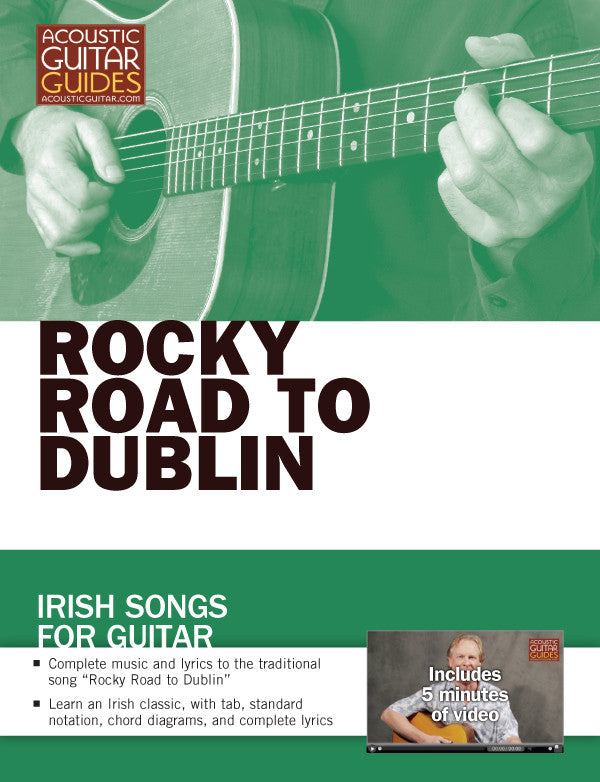 Irish Songs for Guitar: Rocky Road to Dublin