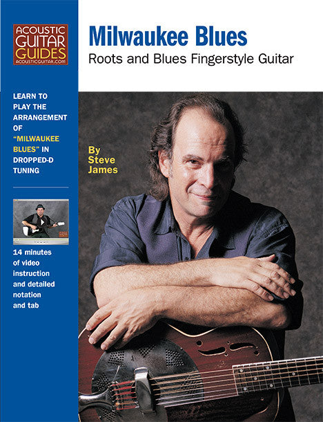 Roots and Blues Fingerstyle Guitar: Milwaukee Blues