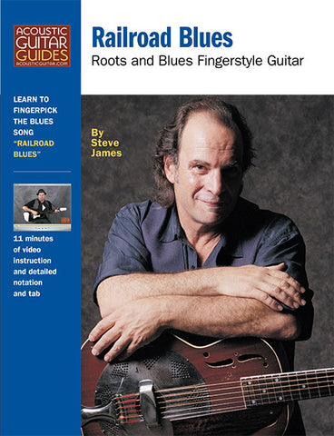 Roots and Blues Fingerstyle Guitar: Railroad Blues