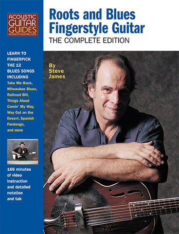 Roots and Blues Fingerstyle Guitar: Complete Edition