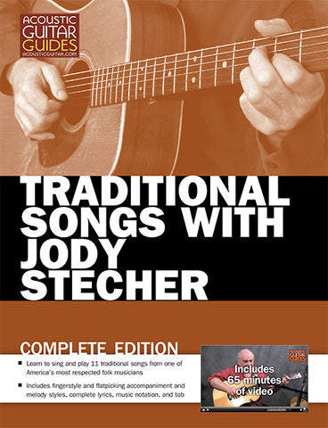 Traditional Songs with Jody Stecher: Complete Edition