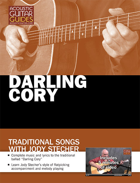 Traditional Songs with Jody Stecher: Darling Cory
