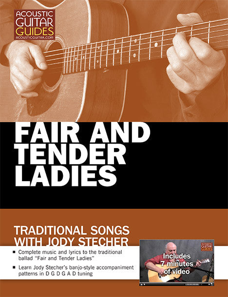 Traditional Songs with Jody Stecher: Fair and Tender Ladies
