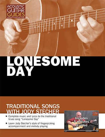 Traditional Songs with Jody Stecher: Lonesome Day